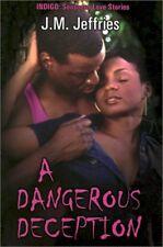 A Dangerous Deception (Indigo: Sensuous Love Stori