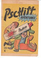 Pschitt Aventures n°4. Les Pieds Nickelés. 1960 env. TB