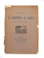 PAUL MORAND : LAMPES À ARC / ENVOI À FRANCIS DE MIOMANDRE / AU SANS PAREIL 1920