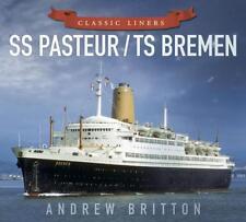 SS Pasteur / TS Bremen (classique Revêtements) par Britton,Andrew Livre de poche