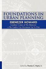 Foundations In Urban Planning - Ebenezer Howard: Garden Cities Of To-Morrow &...