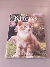 The love of Kittens by Angela Sayer 1976 - details different breeds of cats