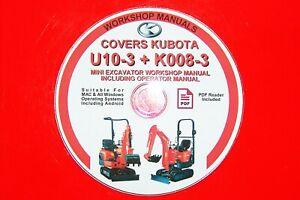 Kubota K008-3 + U10-3 Mini Excavator Digger Operator Manual + Workshop Manual