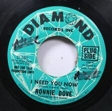 50'S & 60'S Promo 45 Ronnie Dove - I Need You Now / Bluebird On Diamond Records