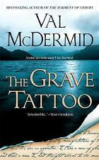 The Grave Tattoo by McDermid, Val, Good Book