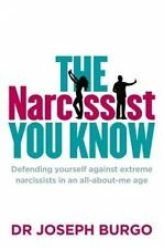 The Narcissist You Know: Defending Yourself Again Narcissists.LIKE NEW..lnf88