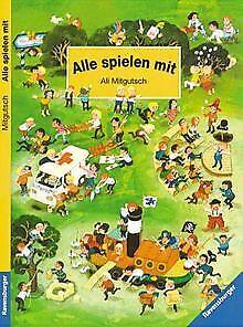 Alle spielen mit von Ali Mitgutsch | Buch | Zustand gut