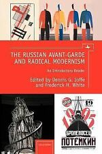 The Russian Avant-Garde and Radical Modernism: An Introductory Reader (Paperback