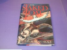 1986 Healy, Jeremiah THE STAKED GOAT 1st Edition HC/DJ DS 7