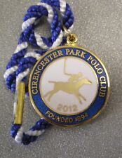 CIRENCESTER PARK POLO CLUB ENAMEL Badge with Cord 2012