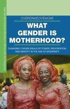 Gender and Cultural Studies in Africa and the Diaspora: What Gender Is...