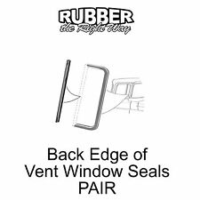 1957 1958 1959 1960 Ford Truck Back Edge of Vent Window Seals - PAIR