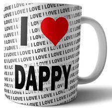 I Love Dappy - Tea - Coffee - Mug - Cup - Birthday - Christmas - Gift