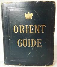 ORIENT  LINE GUIDE 1890  CHAPTERS FOR TRAVELLERS BY SEA & LAND,STEAMSHIPS,HOTELS