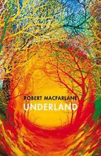 Underland: A Deep Time Journey | Robert Macfarlane