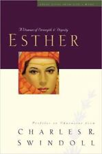 ESTHER by Charles Swindoll Bible Character Woman Strength Dignity Great Lives HB