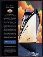 1999 CELEBRITY Century Cruise Ship Liner  Print AD Travel Advertising
