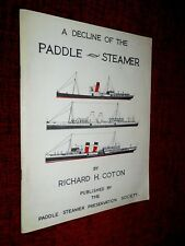 A Decline of the Paddle Steamer by Coton 1st edition, 1971 *SIGNED BY AUTHOR*