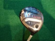 Callaway Big Bertha 5 wood Uniflex steel