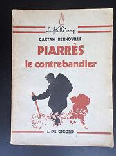 Scoutisme Piarrès le contrebandier Gaetan Bernoville de Gigord Feu de camp