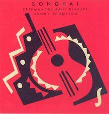SONGHAI - TOUMANI DIABATE / KETAMA /  DANNY THOMPSON - CD 8 TITRES - 1988