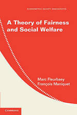 A Theory of Fairness and Social Welfare (Econometric Society Monographs), Maniqu
