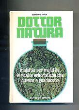 Eugenio G.Vaga # DOTTOR NATURA # De Vecchi 1977 # Ricette Erboristiche - V