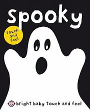 Bright Baby Touch & Feel Spooky (Bright Baby Touch and Feel), Priddy, Roger
