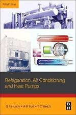 Refrigeration, Air Conditioning and Heat Pumps by G. H. Hundy (2016, Paperback)