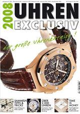Uhren Exclusiv 2008 Uhrenkatalog -ausverkaufter Jahrgang- sofort lieferbar !!