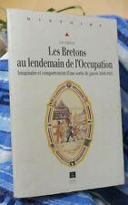 Capdevila Luc Les Bretons au lendemain  de l'Occupation bretagne seconde guerre