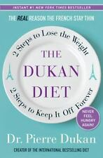 NEW - The Dukan Diet: 2 Steps to Lose the Weight, 2 Steps to Keep It Off Forever