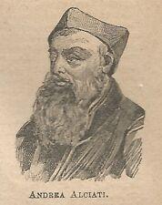 A1012 Andrea Alciati - Stampa Antica del 1911 - Xilografia