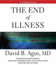 The End of Illness by David B. Agus (2012, CD, Unabridged)