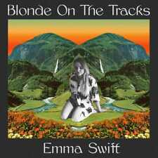 Emma Swift - Blonde On The Tracks Bob Dylan cover versions(NEW CD)