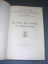 Ethnologie Marcel Griaule Le livre de recettes d'un dabtara abyssin 1930 magie