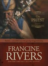Sons of Encouragement Ser.: The Priest : Aaron by Francine Rivers (2004, Hardcover)