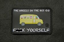 3D PVC The Wheels On The Bus Go F**k Yourself OAF Nation Morale Patch IG Militia