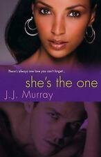 She's The One Murray, J.J. Paperback