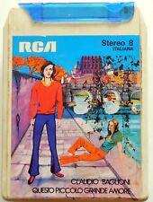 CARTRIDGE TRACK TAPE CASSETTA STEREO 8 CLAUDIO BAGLIONI PICCOLO GRANDE AMORE '72