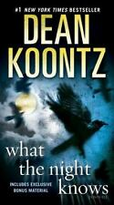 What the Night Knows: A Novel by Koontz, Dean