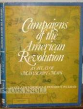 Campaigns of the American Revolution: Atlas of Manuscript Maps - Good