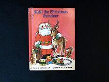Junior Elf book: Noni the Christmas Reindeer, very good condition, Rand McNally