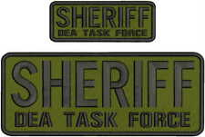 SHERIFF DEA TASK FORCE EMBRIDERY PATCH 4X10 AND 2X5  hook on back od/blk