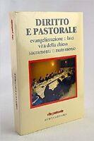 Diritto E Pastorale: Evangelizzazione, Laici, Vita Della Chiesa, Sacramenti, Mat