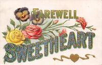 Farewell Sweetheart~Large Letter Flowers~Pansies & Roses~Gold Leaf Emboss~1910