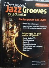 Ultra Smooth Jazz Grooves for Alto Saxophone