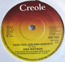 ONA WATSON TAKE THIS JOB AND SHOVE IT c/w FALLING IN LOVE AGAIN 1978 CREOLE