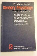 Fundamentals of Sensory Physiology : Helmut Altner 1981 Textbook Psychology