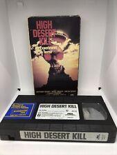 High Desert Kill (VHS, 1990) Rare